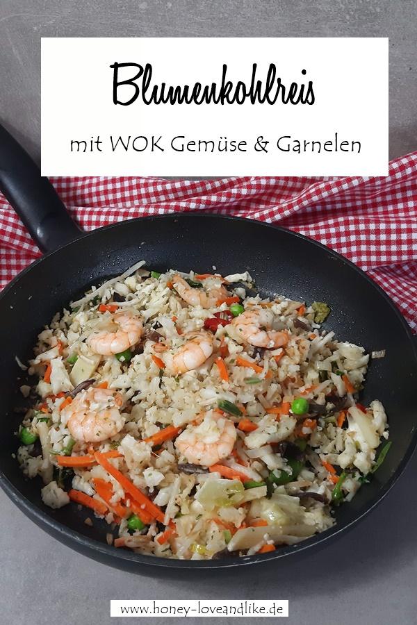 Blumenkohlreis mit WOK Gemüse und Garnelen